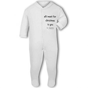All I Want For Christmas Is A Puppy .funny – Baby Grow