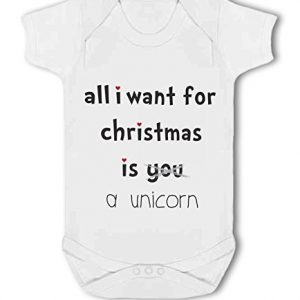 All I Want For Christmas Is A Unicorn .funny – Baby Vest