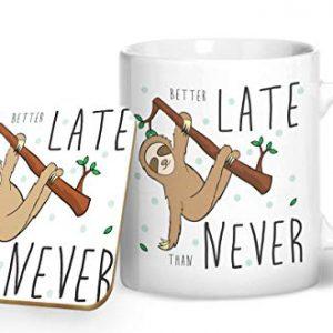 Better Late Than Never – Sloth Mug – Printed Mug & Coaster Gift Set