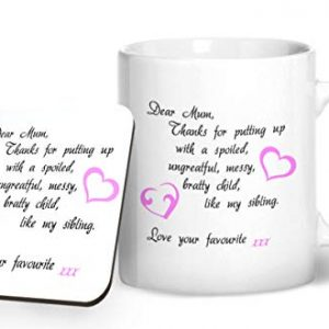 Dear Mum Thanks For Putting Up With My Sibling, Love Your Favourite – Printed Mug & Coaster Gift Set