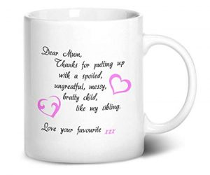 Dear-Mum-Thanks-for-Putting-Up-with-My-Sibling-Love-Your-Favourite-Printed-Mug-B01M7XCTLR
