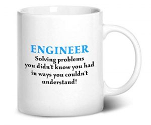 Engineer-solving-problems-you-didnt-know-you-had-Printed-Mug-B01MG854IO