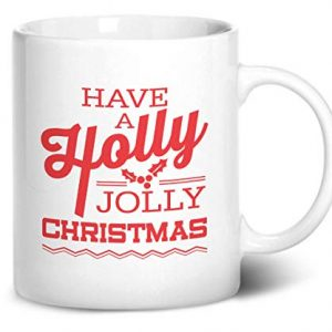 Have a Holly Jolly Christmas Design 2 – Printed Mug