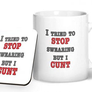 I Tried To Stop Swearing But I C@NT! Funny – Printed Mug & Coaster Gift Set