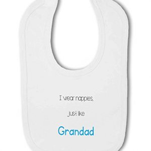 I Wear Nappies just like Grandad funny – Baby Bib