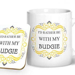 I'd Rather Be With My Budgie Mug And Matching Coaster Set – Printed Mug & Coaster Gift Set