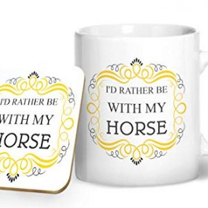 I'd Rather Be With My Horse Mug And Matching Coaster Set – Printed Mug & Coaster Gift Set