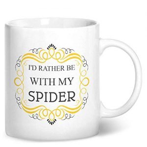 I'd Rather Be With My Spider – Printed Mug