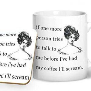 If One More Person Tries to Talk to Me Without Coffee – Printed Mug & Coaster Gift Set