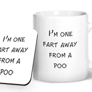 I'm one fart away from a poo – Printed Mug & Coaster Gift Set