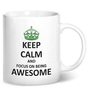 Keep Calm And Focus On Being Awesome – Printed Mug