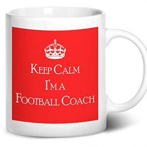 Keep Calm I'm A Football Coach – Printed Mug