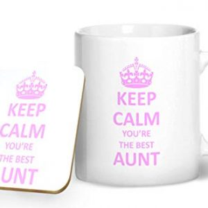 Keep Calm You're The Best Aunt – Printed Mug & Coaster Gift Set