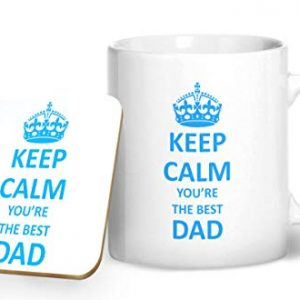 Keep Calm You're The Best Dad Mug And Matching Coaster Set – Printed Mug & Coaster Gift Set