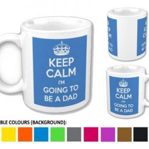 Keep Calm I'm Going To Be A Dad – Printed Mug