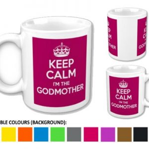 Keep Calm i'm the Godmother Mug / Cup