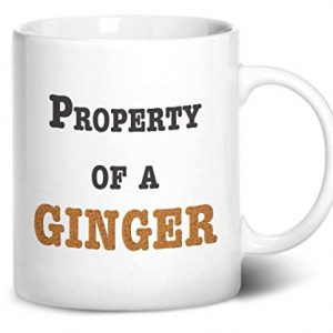 Property of a Ginger – Printed Mug