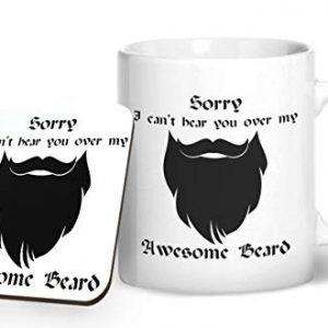 Sorry I Can't Hear You Over My Awesome Beard Design 2 – Printed Mug & Coaster Gift Set