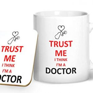 Trust Me I Think I'm A Doctor – Printed Mug & Coaster Gift Set