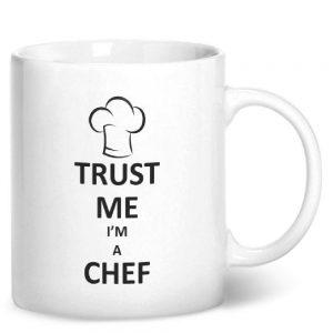 Trust Me I'm A Chef – Printed Mug