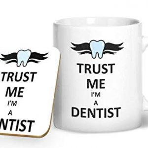 Trust Me I'm A Dentist Mug And Matching Coaster Set – Printed Mug & Coaster Gift Set