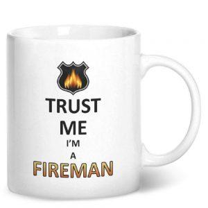 Trust Me I'm A Fireman – Printed Mug