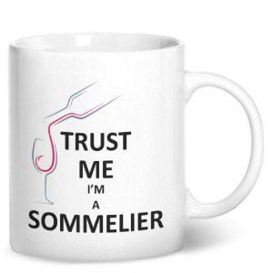 Trust Me I'm A Sommelier – Printed Mug