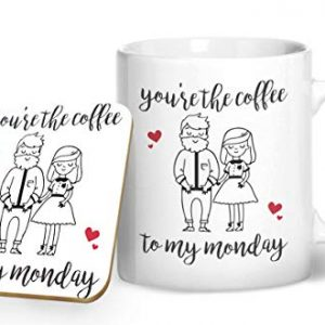 You're The Coffee to My Monday – Printed Mug & Coaster Gift Set