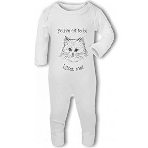 Youve Cat to be Kitten Me funny pet – Baby Romper Suit